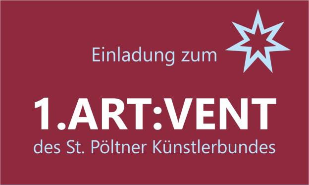 ART:VENT des St. Pöltner Künstlerbundes